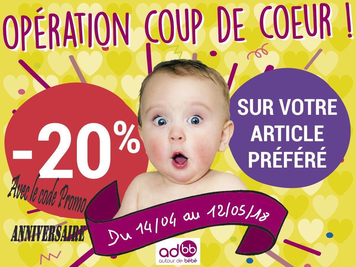 OPERATION COUP DE COEUR - AUTOUR DE BEBE