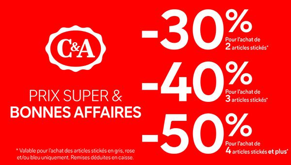 Prix super & Bonnes Affaires chez C&A
